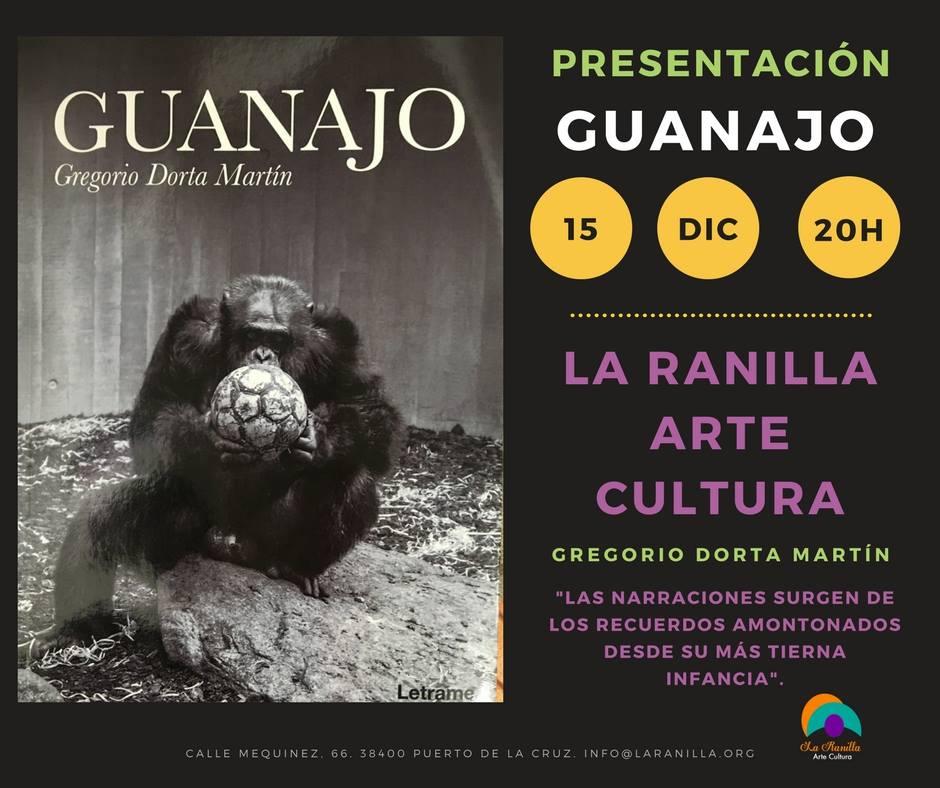 Presentación de «Guanajo» de Gregorio Dorta Martín.