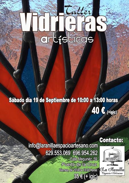 TALLER DE VIDRIERAS ARTÍSTICAS. Imparte el maestro artesano Antonio Rodríguez Ferrer