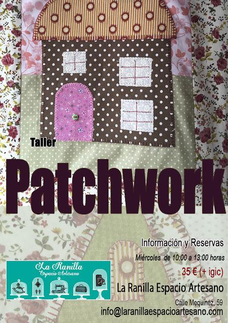Taller de Patchwork. La Ranilla Espacio Artesano.