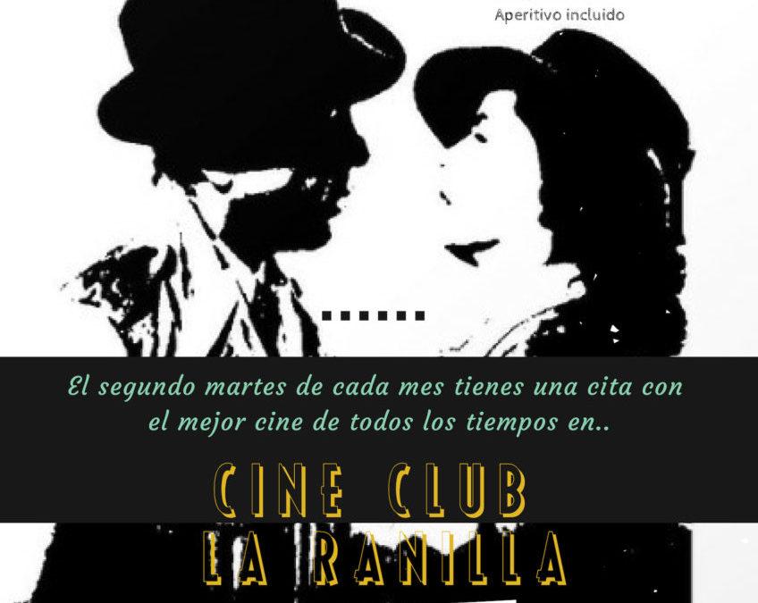 Comenzamos el Cine Club La Ranilla con «Casablanca» este martes 13 de noviembre. 19:00 horas
