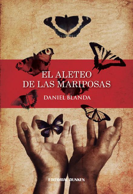 Club de Lectura La Ranilla «El aleteo de las mariposas», de Daniel Blanda. Lunes 11 de febrero, entrada gratuita.