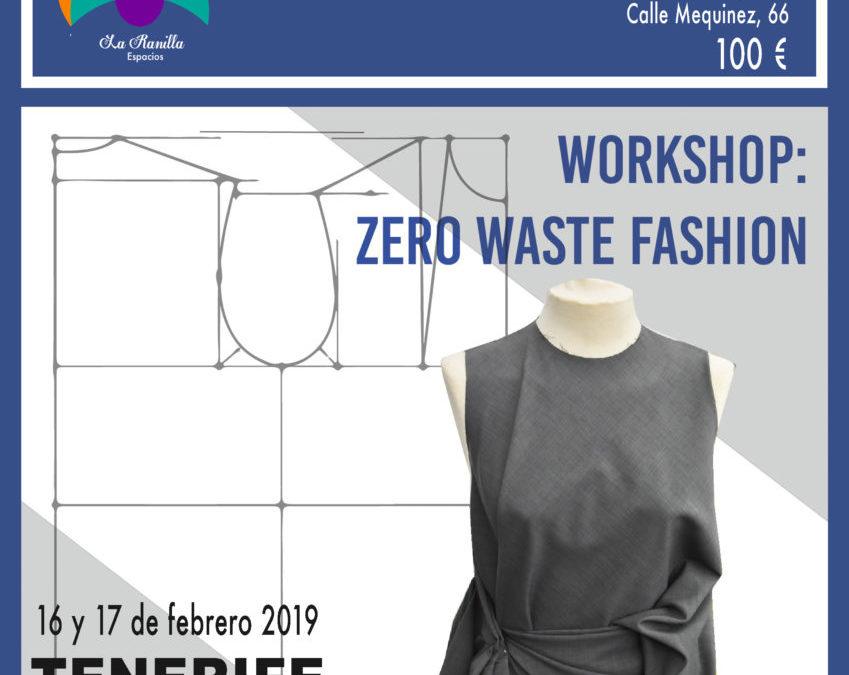 Taller de moda sostenible «Zero Waste» en La Ranilla Espacio Cultural el 16 y 17 de febrero