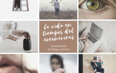 WEBINAR a cargo de Daniel Blanda, escritor y psicólogo, sobre «La vida en tiempos del coronavirus.  Momento para la reflexión.